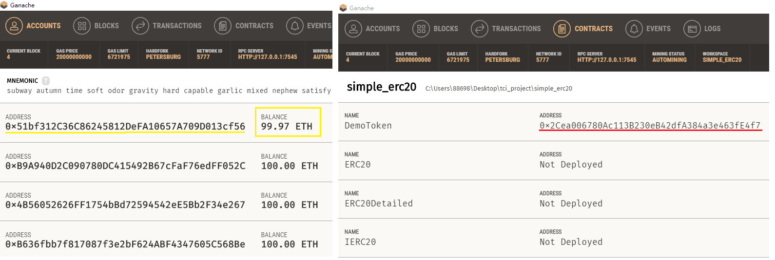 [Left] The first account loses some ETH (about 0,03 ETH) because the deployment procedure needs costs; the first account address is as same as the account address(yellow-underline) shown on the second terminal screenshots above. [Right] the contract is successfully deployed to the network, with the red-underline address which is as same as contract address(red-underline) shown on the second terminal screenshots above;
